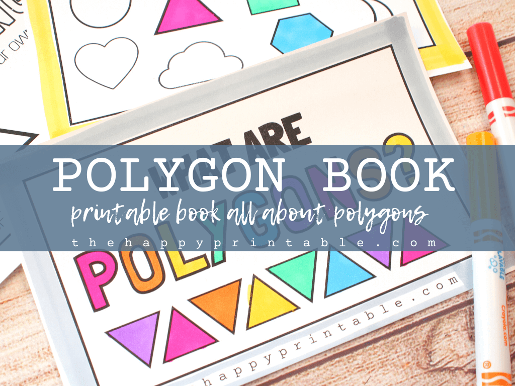 Printable polygon book explores all of the polygon shapes.